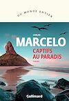 Télécharger le livre :  Captifs au paradis