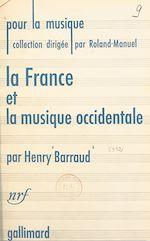 Download this eBook La France et la musique occidentale