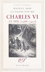 Download this eBook Charles VI le Fol, 1368-1422