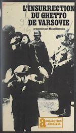 Download this eBook L'insurrection du ghetto de Varsovie