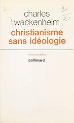 Download this eBook Christianisme sans idéologie