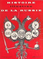 Download this eBook Histoire illustrée de la Russie