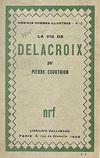 La vie de Delacroix