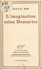 Download this eBook L'imagination selon Descartes