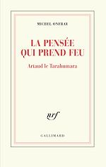 Download this eBook La pensée qui prend feu. Artaud le Tarahumara