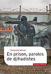 Télécharger le livre :  En prison, paroles de djihadistes
