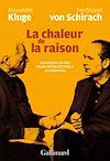 Télécharger le livre :  La chaleur de la raison. Dialogue entre deux intellectuels allemands