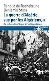 Télécharger le livre :  La guerre d'Algérie vue par les Algériens (Tome 2) - De la bataille d'Alger à l'indépendance