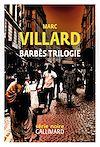 Télécharger le livre :  Barbès trilogie