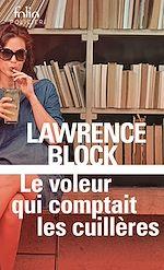 Download this eBook Le voleur qui comptait les cuillères