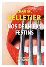 Download this eBook Nos derniers festins