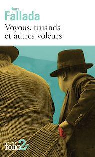 Téléchargez le livre :  Voyous, truands et autres voleurs