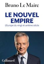 Download this eBook Le nouvel empire. L'Europe du vingt et unième siècle