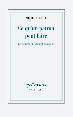 Download the eBook: Ce qu'un patron peut faire. Une sociologie politique des patronats