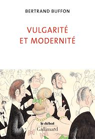 Téléchargez le livre :  Vulgarité et Modernité