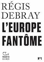 Download this eBook Tracts (N°1) - L'Europe fantôme