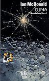 Luna (Tome 1) - Nouvelle Lune | McDonald, Ian