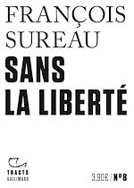Download this eBook Tracts (N°8) - Sans la liberté