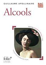 Download this eBook Alcools (Bac 2020) - Édition enrichie avec dossier pédagogique « Modernité poétique ?»