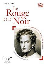 Download this eBook Le Rouge et le Noir (Bac 2020) - Édition enrichie avec dossier pédagogique « Le personnage de roman »