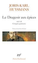 Download this eBook Le Drageoir aux épices suivi de Croquis parisiens