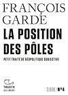 Télécharger le livre :  Tracts (N°4) - La Position des pôles. Petit traité de géopolitique subjective