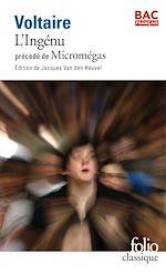 Téléchargez le livre :  L'Ingénu précédé de Micromégas