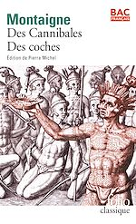 Download this eBook « Des Cannibales » suivi de « Des Coches » (Bac 2020)