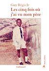 Télécharger le livre :  Les cinq fois où j'ai vu mon père