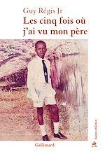Download this eBook Les cinq fois où j'ai vu mon père