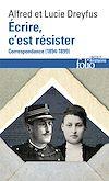 Télécharger le livre :  Écrire, c'est résister. Correspondance (1894-1899)