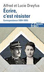 Téléchargez le livre :  Écrire, c'est résister. Correspondance (1894-1899)