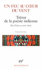Download this eBook Un feu au cœur du vent. Trésor de la poésie indienne
