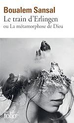 Download this eBook Le train d'Erlingen ou La métamorphose de Dieu