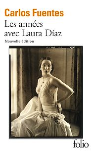 Téléchargez le livre :  Les années avec Laura Díaz