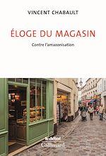 Download this eBook Éloge du magasin. Contre l'amazonisation