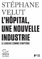 Download this eBook Tracts (N°12) - L'Hôpital, une nouvelle industrie