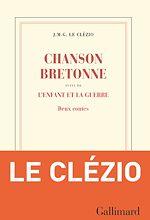 Téléchargez le livre :  Chanson bretonne suivi de L'enfant et la guerre