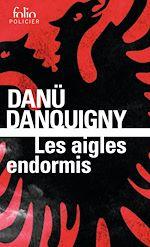 Download this eBook Les aigles endormis