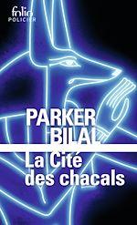 Download this eBook La cité des chacals