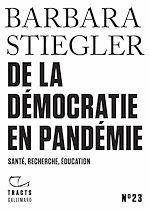 Download this eBook Tracts (N° 23) - De la démocratie en Pandémie