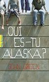 Télécharger le livre :  EXTRAIT – Qui es-tu Alaska ?