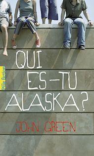 Téléchargez le livre :  EXTRAIT – Qui es-tu Alaska ?