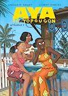 Télécharger le livre :  Aya de Yopougon - L'Intégrale 1 (Tomes 1 à 3)