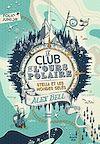 Télécharger le livre :  Le club de l'ours polaire (Tome 1) - Stella et les mondes gelés