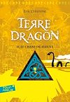 Télécharger le livre :  Terre-Dragon (Tome 2) - Le chant du fleuve