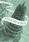 Télécharger le livre : La Passe-miroir (Livre 3) - La Mémoire de Babel