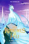 Télécharger le livre :  Les Royaumes de Feu (Tome 7) - Le piège de Glace