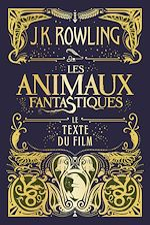 Download this eBook Les Animaux fantastiques : le texte du film