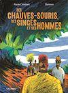Télécharger le livre : Des chauves-souris, des singes et des hommes